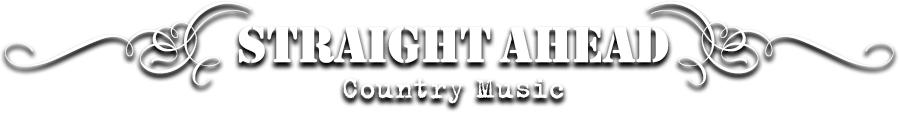 Straight Ahead Country Music